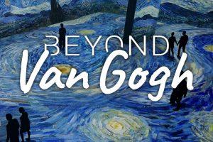 Beyond Van Gogh poster